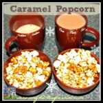 Homemade Caramel Popcorn recipe by Crystal's Tiny Treasures