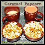 Homemade Caramel Popcorn recipe by Crystal's Tiny Treasures