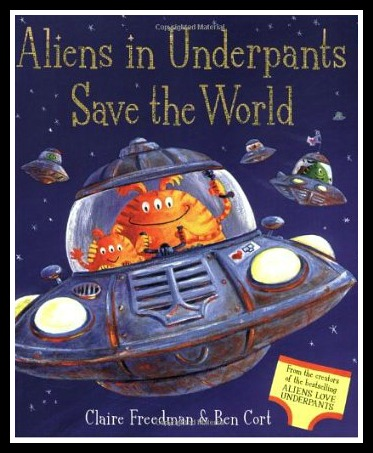 METEOR!  ALIENS IN UNDERPANTS SAVE THE WORLD