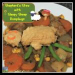 Shepherd's Stew with Sleepy Sheep Dumplings