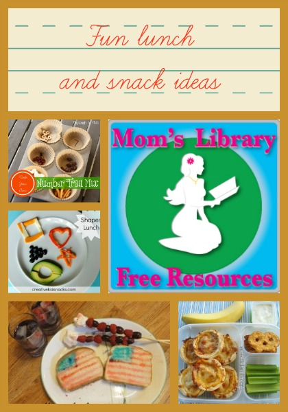Fun lunch and snack ideas at Mom's Library
