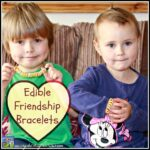 Edible Frienndship Bracelets, Valentine's Fun for kids, Crystal's Tiny Treasures