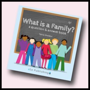What is a Family? a question and answer book by Tamia Sheldon, book review