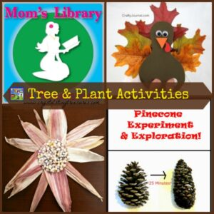 Tree and Plant Activities For Kids on Mom's Library with Crystal's Tiny Treasures