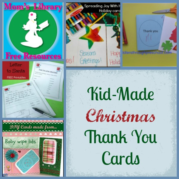 Kid- Made Christmas Thank You Cards on Mom's Library with Crystal's Tiny Treasures