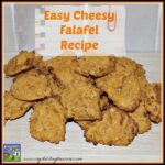 Easy Cheesy Falafel Recipe by Crystal's Tiny Treasures