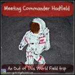 Meeting Commander Hadfield