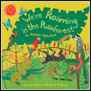 We're Roaming The Rainforest review by Crystal's Tiny Treasures