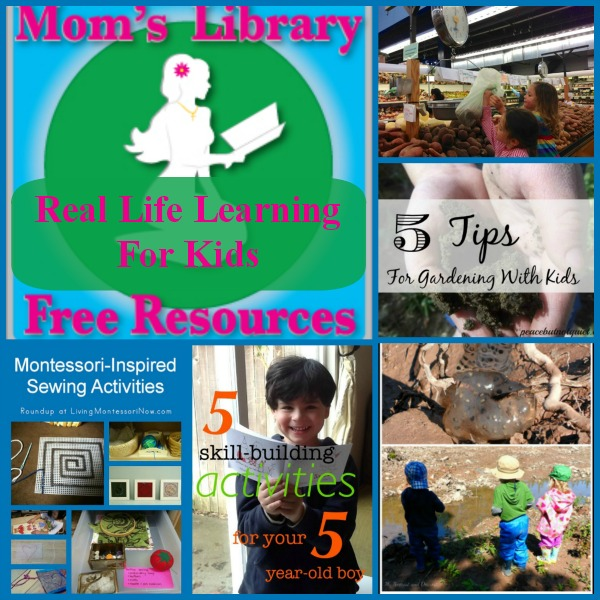 Real Life Learning For Kids