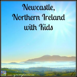 Things to do with kids in Newcastle Northern Ireland by Crystal's Tiny Treasures