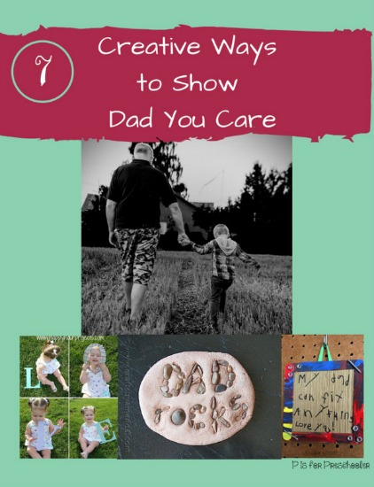 7 creative ways to show dad you care