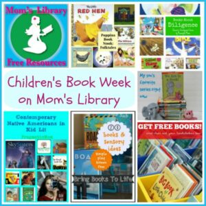 Children's Book Week on Mom's Library at Crystal's Tiny Treasures
