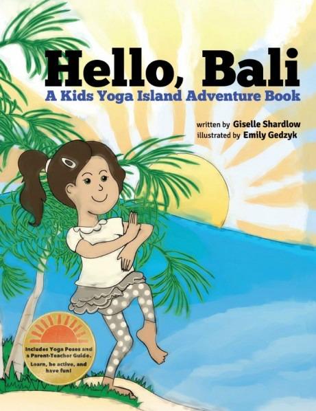 Hello Bali A Kids Yoga Island Adventure Book, photo
