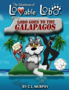 Lobo-Goes-to-the-Galapagos-by-C.-L.-Murphy Review by Crystal's Tiny Treasures