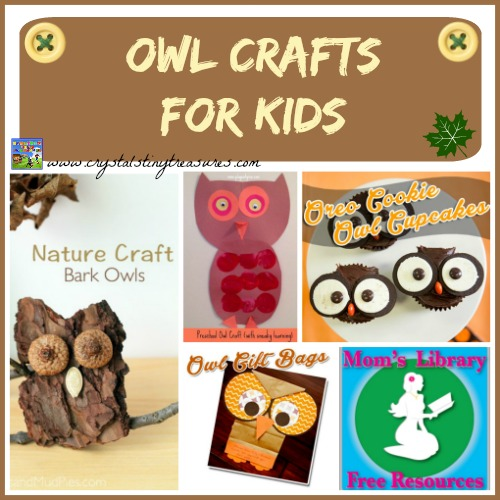Owl crafts for kids on Mom's Library with Crystal's Tiny Treasures