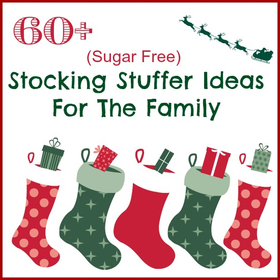 Christmas Stocking Stuffers 60+ sugar free stocking stuffers ideas - castle view academy