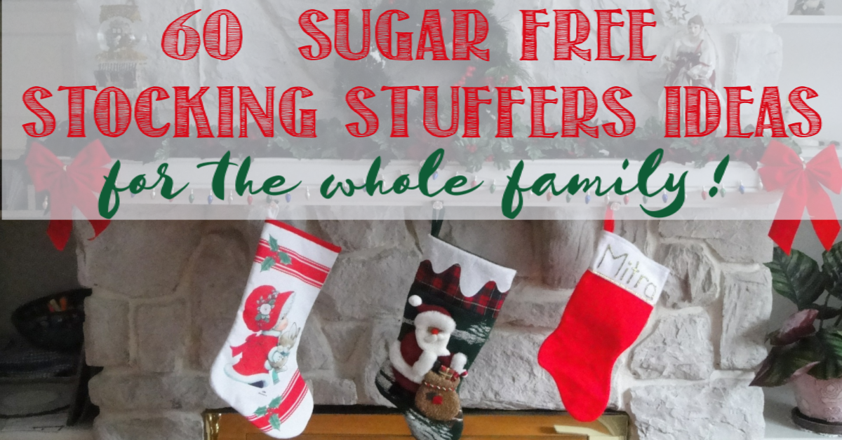 60+ Sugar Free Stocking Stuffers Ideas For the Whole Family at Castle View Academy