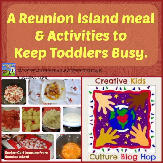 Creative Kids Culture Blog Hop - Reunion Island Meal - Crystal's Tiny Treasures
