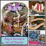 Pay It Forward with a Jar Full of Thanks