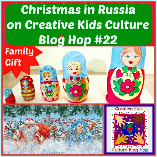Christmas in Russia on Creative Kids Culture Blog Hop 22 on Castle View Academy