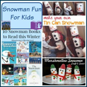 Snowman Fun For Kids on Mom's Library with Castle View Academy