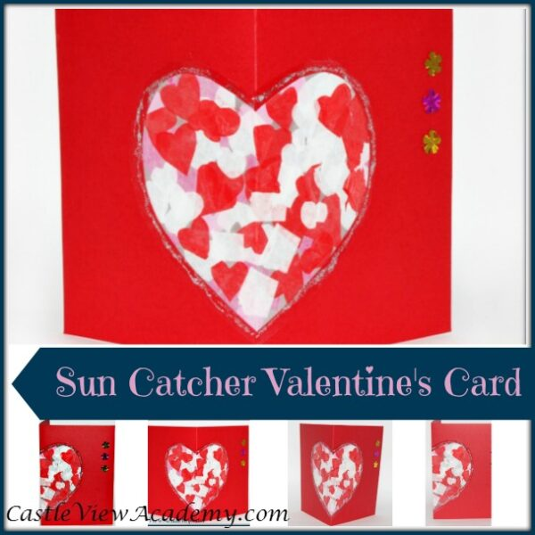 Kids Valentines Sun catcher Card by Castle View Academy