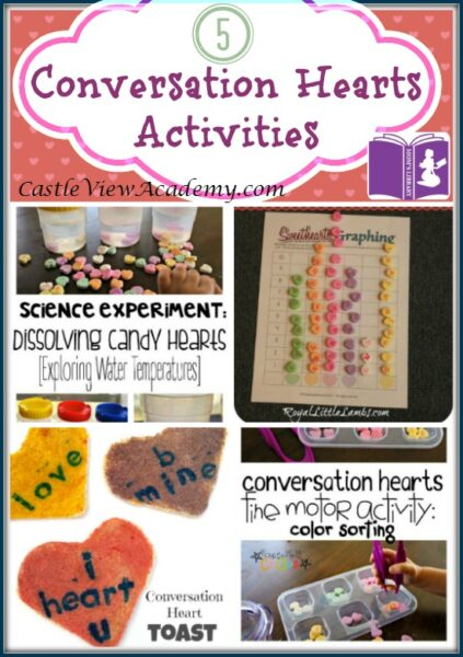 5 Conversation Hearts Activities on Mom's Library with Castle View Academy