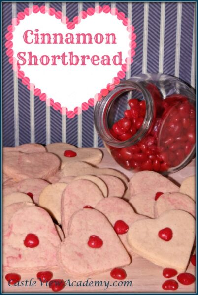 Cinnamon Shortbread, Cinnamon candy heart cookies are perfect to surprise that special someone! Castle View Academy