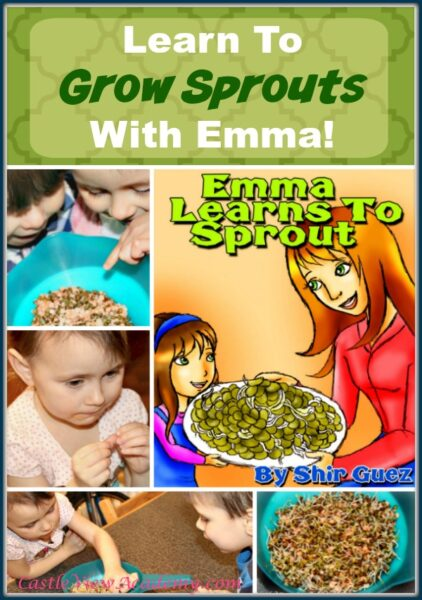 Emma Learns To Sprout, and So Can You
