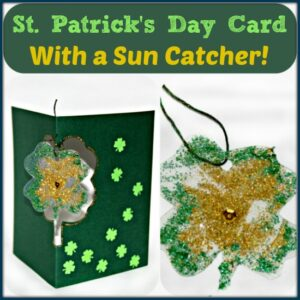 St. Patrick's Day Card with a Shamrock Suncatcher by Castle View Academy
