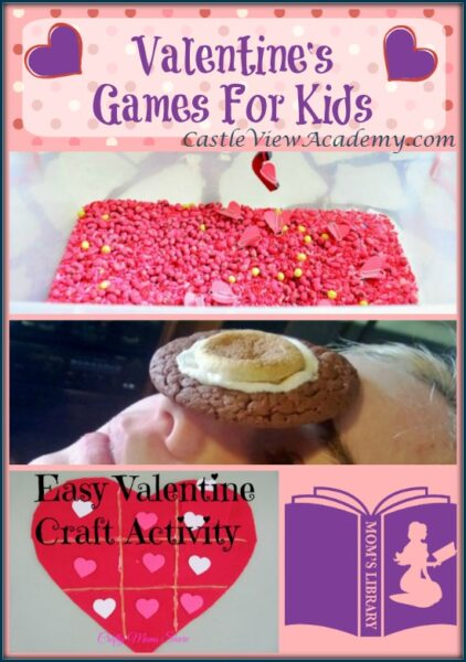 Valentine's Games For Kids on Mom's Library with Castle View Academy