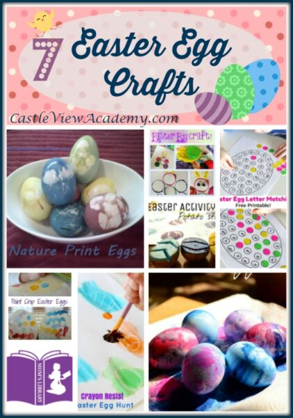 7 Easter Egg ideas and crafts on Mom's Library at Castle View Academy