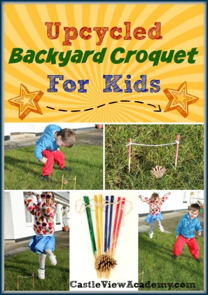 Upcycled Backyard Croquet For Kids. Have an afternoon of fun using things from your kitchen!