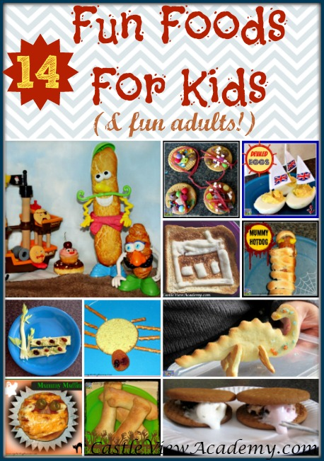 14 Fun Foods For Kids (and fun adults) by Castle View Academy