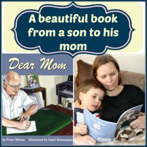 Dear Mom, A beautiful book from a son to his mom, By Peter Wilson and reviewed by Castle View Academy
