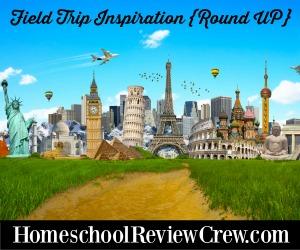 Homeschool-Review-Crew-Field-Trip-Inspiration-Ideas