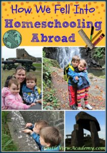 How we fell into homeschooling abroad, a Castle View Academy guest post for Educents