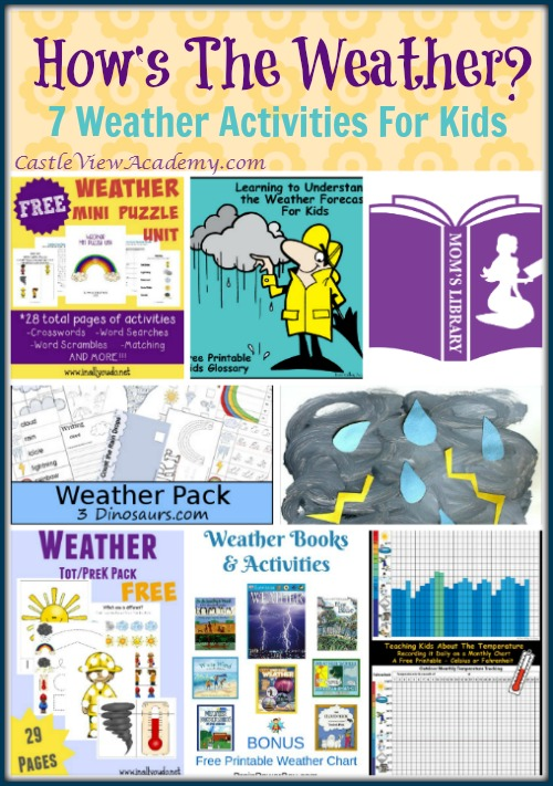 How's The Weather 7 Weather Activities For Kids