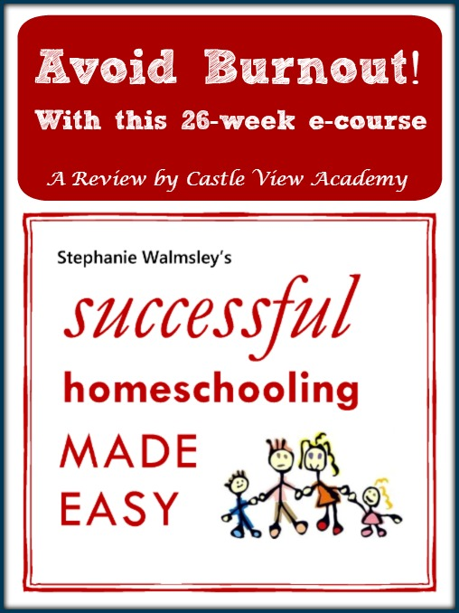 Successful Homeschooling Made Easy, a Review by Castle View Academy