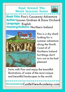 Finn's Causeway Adventure, a Read Around The World Summer Series book recommendation by Castle View Academy