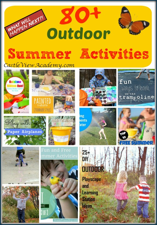 Keep the Kids Busy With 80+ Outdoor Summer Activities For Kids on Mom's Library with Castle View Academy