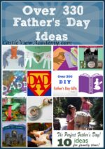 Over 300 Father's Day Ideas From Mommy Bloggers