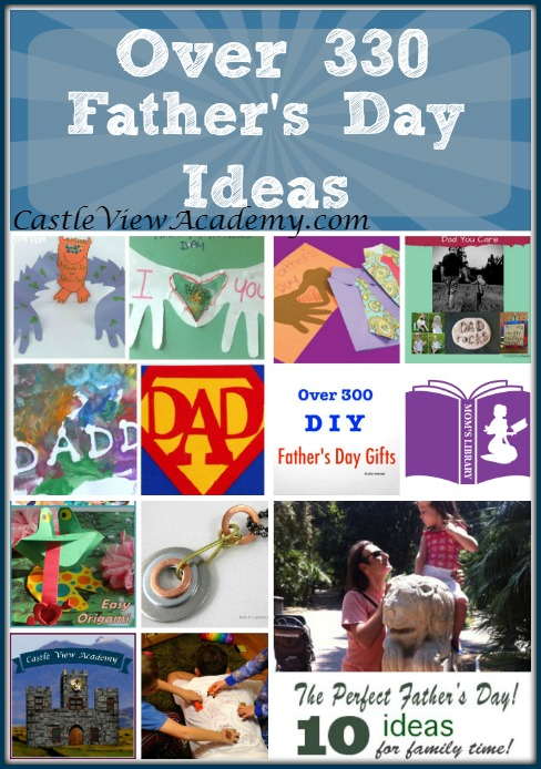 Over 330 Father's Day Ideas on Mom's Library with Castle View Academy