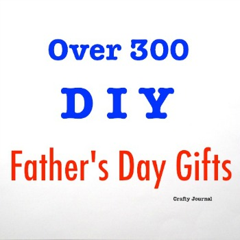 over-300-diy-fathers-day-gifts