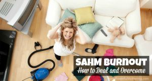 SAHM-Burnout-How-to-Deal-and-Overcome