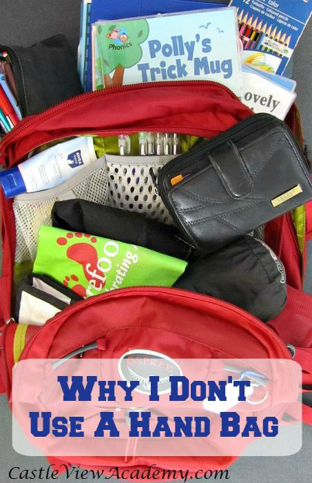 Why I don't use a hand bag. Musings of Mommyhood by Castle View Academy.