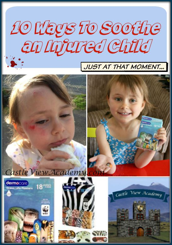 10 Ways To Soothe an Injured Child by Castle View Academy