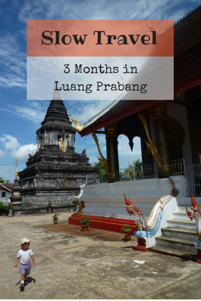 Slow travel 3 months in Luang Prabang, Laos