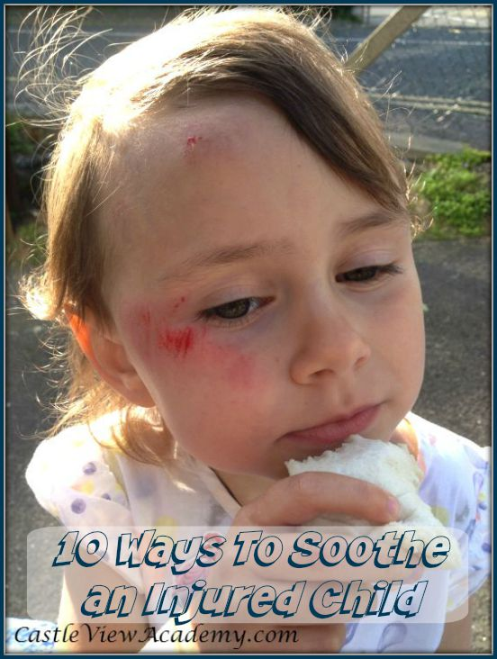 There are many ways to soothe an injured child, here are my top 10