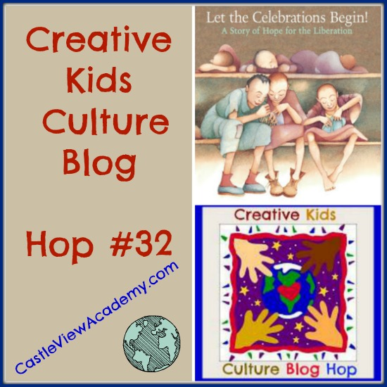 Creative Kids Culture Blog Hop with CastleViewAcademy.com features Let The Celebrations Begin